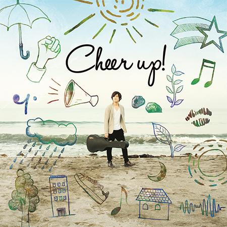 Cheer up! / 田中雄也