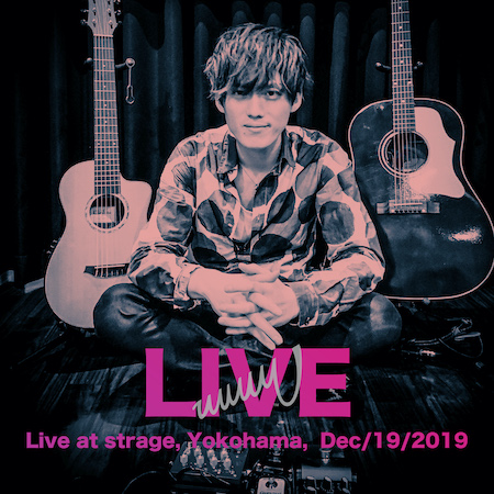 Live (Live at Strage, Yokohama, Dec/19/2019)